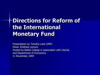 Directions for Reform of the International Monetary Fund