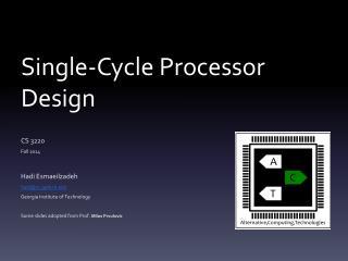 Single-Cycle Processor Design