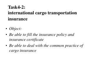 Task4-2:  international cargo transportation insurance