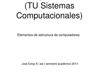 Computadores (TU Sistemas Computacionales)