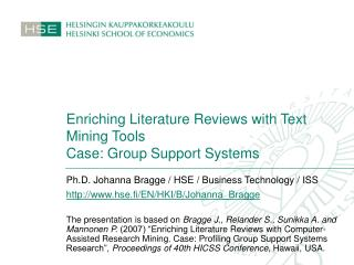Enriching Literature Reviews with Text Mining Tools Case: Group Support Systems