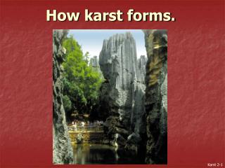 How karst forms.