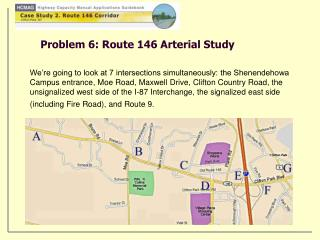 Problem 6: Route 146 Arterial Study