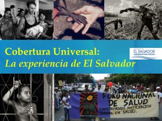 Cobertura Universal: La experiencia de El Salvador