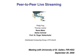Peer-to-Peer Live Streaming