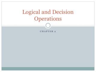 Logical and Decision Operations