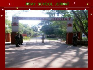 ARMY  SCHOOL  JORHAT