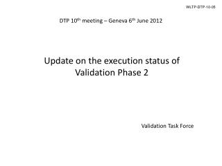 DTP 10 th  meeting � Geneva 6 th  June 2012