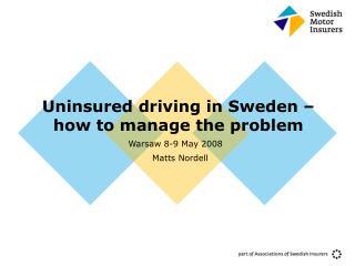 Uninsured driving in Sweden   how to manage the problem