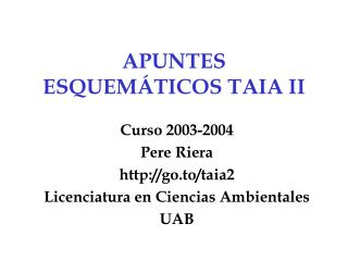 APUNTES ESQUEMÁTICOS TAIA II
