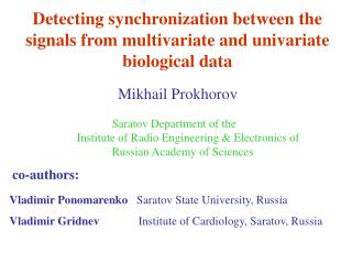 Detecting synchronization between the signals from multivariate and univariate biological data
