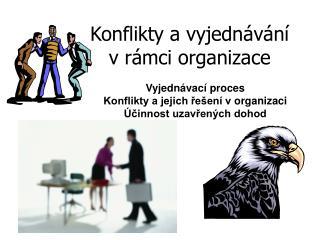 Konflikty a vyjednávání vrámci organizace