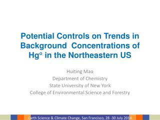 Potential Controls on Trends in Background   Concentrations of  Hg   in the Northeastern US