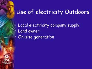 Use of electricity Outdoors