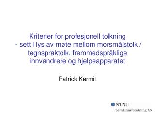 Patrick Kermit
