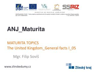 MATURITA TOPICS The United  Kingdom_General  facts  I_ 05