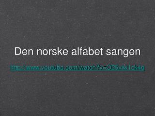 Den norske alfabet sangen