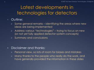 Latest developments in technologies for detectors