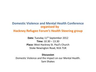 Domestic Violence and Mental Health Conference  organised by