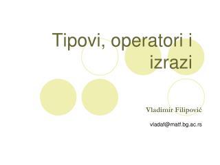 Tipovi, operatori i izrazi
