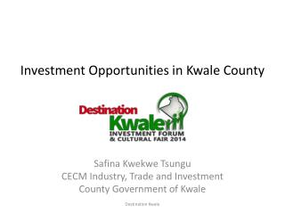 Investment Opportunities in Kwale County