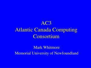 AC3 Atlantic Canada Computing Consortium