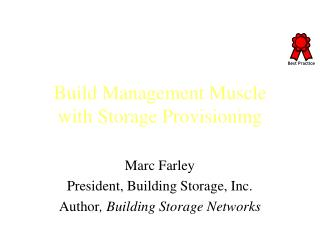 Build Management Muscle with Storage Provisioning