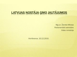 Latvijas nostāja ĢMO jautājumos