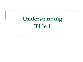 Understanding  Title I