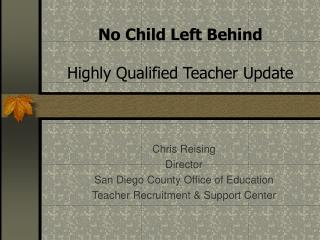 No Child Left Behind Highly Qualified Teacher Update