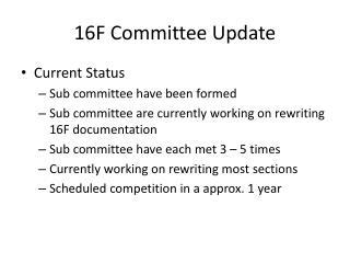 16F Committee Update