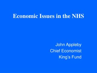 Economic Issues in the NHS