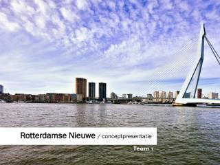 Rotterdamse Nieuwe  / conceptpresentatie