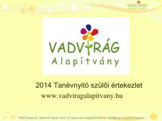 2014 Tanévnyitó szülői értekezlet vadviragalapitvany.hu