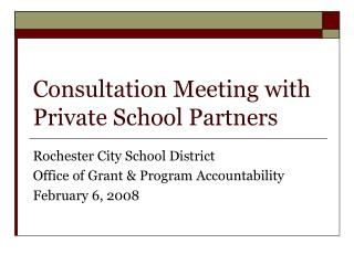 Consultation Meeting with Private School Partners