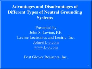Advantages and Disadvantages of Different Types of Neutral Grounding Systems