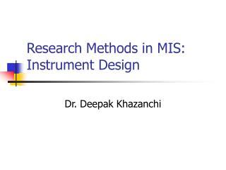 Research Methods in MIS: Instrument Design