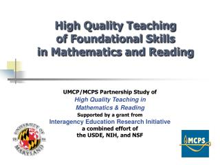 High Quality Teaching  of Foundational Skills  in Mathematics and Reading