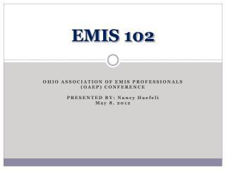 EMIS 102