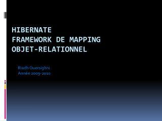 HIBERNATE Framework de  mapping objet-relationnel