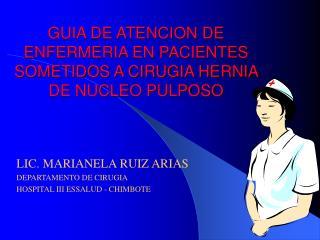 GUIA DE ATENCION DE ENFERMERIA EN PACIENTES SOMETIDOS A CIRUGIA HERNIA DE NUCLEO PULPOSO