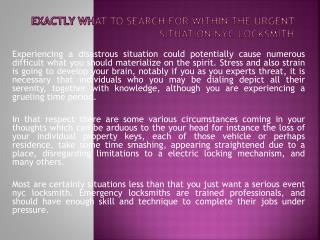 Exactly what to search for within the Urgent