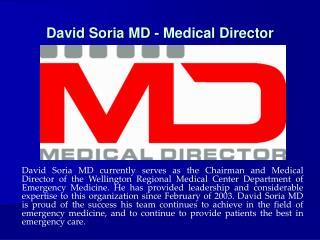David Soria MD - Medical Director