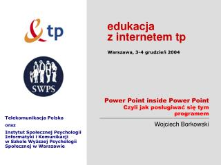 Power Point inside Power Point  Czyli jak poslugiwac sie tym programem