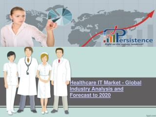 Global  Healthcare IT Market Research Report and Forecast to