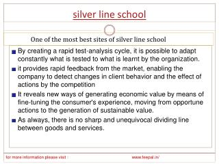 The truth about silver line school