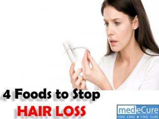 4 foods to stop hair loss