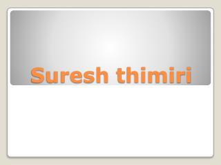 Suresh thimiri