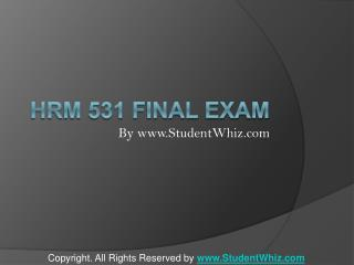 HRM 531 Final Exam Answers