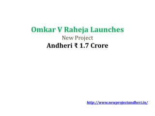 Omkar Raheja Project Andheri